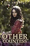 The Lacey Chronicles #1: The Other Countess by Eve Edwards (2012-04-10)