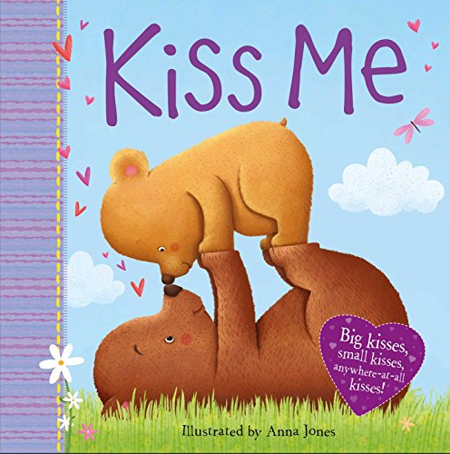 Kiss Me: Big kisses, small kiss, anywhere-at-all kisses! (1)