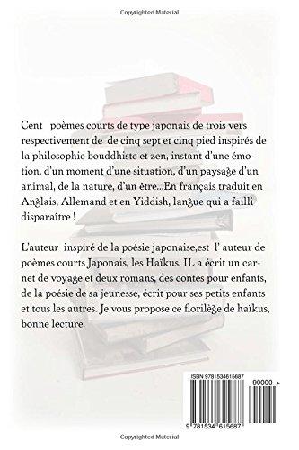 Cent Haikus Haïkus Traduits En Anglais Allemand Et Yiddish