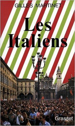 Amazon Fr Les Italiens Gilles Martinet Livres