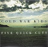 Five Quick Cuts