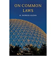 On common laws par H. Patrick Glenn