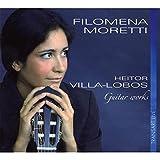 Heitor Villa-Lobos : Pièces pour guitare - Guitar Works