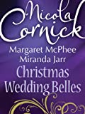 Front cover for the book Christmas Wedding Belles (The Pirate's Kiss / A Smuggler's Tale / The Sailor's Bride) by Nicola Cornick