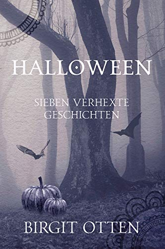 Halloween: Sieben verhexte Geschichten (German Edition) -