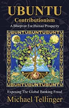 UBUNTU Contributionism - A Blueprint For Human Prosperity by [Tellinger, Michael]