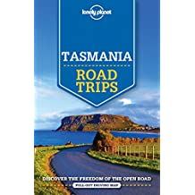 Lonely Planet Tasmania Road Trips 1st Ed.: 1st Edition