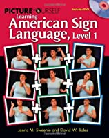 Picture Yourself Signing ASL, Level 1 Front Cover
