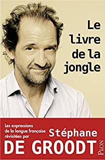 Le livre de la jongle par Groodt