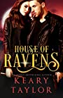 House of Ravens: Blood Descendants Universe (House of Royals Book 5)