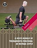 capa de O novo modelo de treinamento funcional de Michael Boyle
