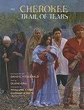 The Cherokee Trail of Tears, Duane King, 1558689052