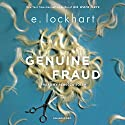 Genuine Fraud Audiobook by E. Lockhart Narrated by Rebecca Soler