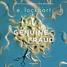 Genuine Fraud | Livre audio Auteur(s) : E. Lockhart Narrateur(s) : Rebecca Soler