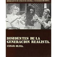 Disidentes de la generación realista (Publicaciones del Departamento de Literatura Española, Universidad de Murcia) (Spanish Edition)