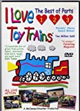 I Love Toy Trains - The Best Parts of 1, 2, 3