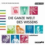 Die ganze Welt des Wissens 1 | Reinhard Schlüter,Michael Reitz,Christian Feldmann,Florian Hildebrand,Geseko von Lüpke