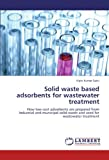 Solid Waste Based Adsorbents for Wastewater Treatment, Vipin Kumar Saini, 3847327836