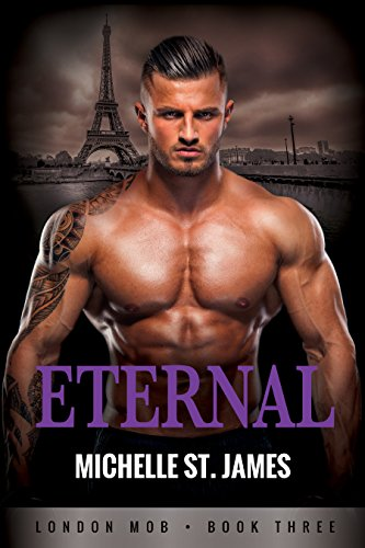 - Eternal (London Mob Book 3)