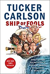 "#1 NEW YORK TIMES BESTSELLERThe popular FOX News star of Tucker Carlson Tonight offers his signature fearless and funny political commentary on how America's ruling class has failed everyday Americans.""You look on in horror, helpless and desp..."