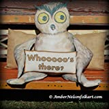 Huge Handmade Owl Door Hanger Doll with Sign - FREE Pillow Added - 36 x 28 Inch