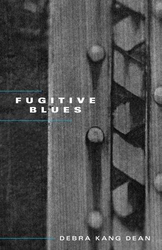 Fugitive Blues by Debra Kang Dean (2014-03-06)