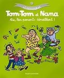 """Afficher """"Le meilleur de Tom-Tom et Nana n° 3<br /> Aïe, les parents déraillent !"""""""