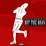 Hit the Quan (Original Version)