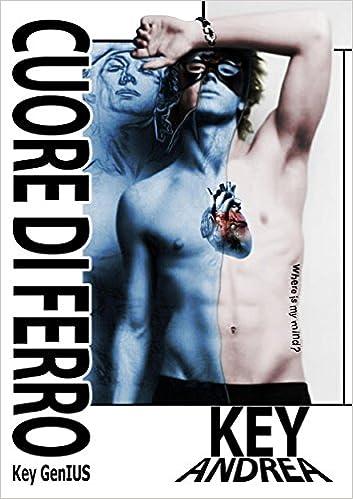 Key Genius - Oltre la carne vol. 2 - Cuore di ferro (2014)