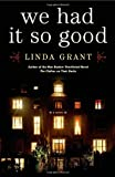 We Had It So Good, Linda Grant, 1451617402