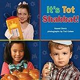 It's Tot Shabbat!, Naomi Danis, 0761345159