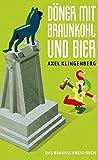 Döner mit Braunkohl und Bier: Das Braunschweig-Buch