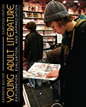 Young Adult Literature: Exploration, Evaluation and Appreciation (2nd Edition) (Paperback)
