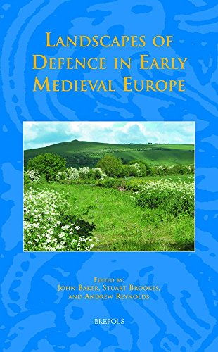 Landscapes of Defence in Early Medieval Europe (Studies in the Early Middle Ages) by John Baker (Editor), Stuart Brookes (Editor), Andrew Reynolds (Editor) (14-Oct-2013) Hardcover ()