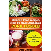 Mexican Food Recipes, How to Make Authentic Pozole