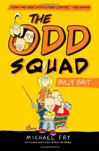 Image of The Odd Squad: Bully Bait (An Odd Squad Book)