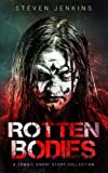 img - for Rotten Bodies: A Zombie Short Story Collection book / textbook / text book