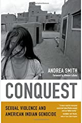 Conquest: Sexual Violence and American Indian Genocide Paperback