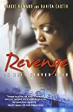 img - for Revenge is Best Served Cold book / textbook / text book