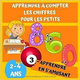Apprendre A Compter Les Chiffres Pour Les Petits Un Livre