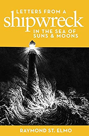 Letters from a Shipwreck in the Sea of Suns and Moons - Elmos Letter