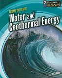 Water and Geothermal Energy, Elizabeth Raum, 1432915711