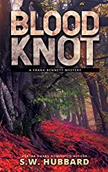 Blood Knot: a small town, outdoor adventure mystery (Frank Bennett Adirondack Mysteries Book 2)