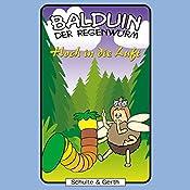 Hoch in die Luft (Balduin der Regenwurm 8) | Sabine Fischer, Tim Thomas