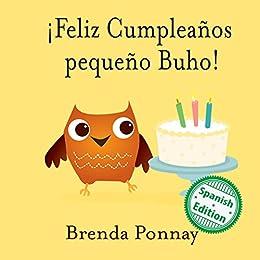Feliz Cumpleaños pequeño Buho! (Xist Kids Spanish Books ...