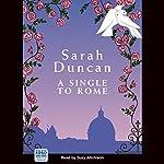 A Single to Rome | Sarah Duncan