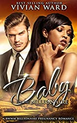 A Baby for the Billionaire (A Pregnancy Romance)
