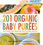 201 Organic Baby Purees: The Freshest...