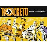 Rocketo Volume 1: The Journey To The Hidden Sea