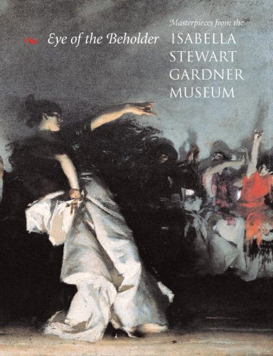 Download Eye of The Beholder: Masterpieces from the Isabella Stewart Gardner Museum ebook
